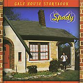 Spady: Gale House Storybook *
