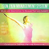 David Ison: Ison Pain Management System: Music and Meditation to Release Pain and Anxiety [Digipak]
