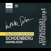 Schoenberg: Gurrelieder / Esa-Pekka Salonen, Philharmonia Orchestra