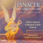 Jan&#225;cek: The Lord's Prayer (Choral and Organ Music)