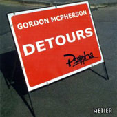 Detours: Music by Gordon McPherson