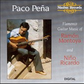 Paco Peña: Flamenco Guitar Music of Ramón Montoya and Niño Ricardo