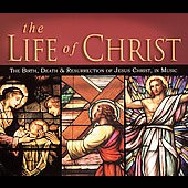 Various Artists: Life of Christ [Daywind]