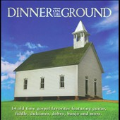 Various Artists: Dinner On the Ground
