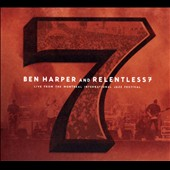 Ben Harper and Relentless7/Ben Harper: Live from the Montreal International Jazz Festival [Digipak]