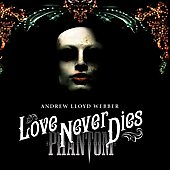 Love Never Dies [Deluxe Edition]