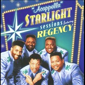 Regency: Acappella Starlight Sessions
