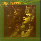 José Feliciano: And the Feeling's Good