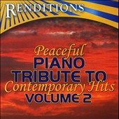 The Piano Tribute Players: Peaceful Piano Tribute To Contemporary Hits, Vol. 2