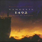 Vangelis: 1492: Conquest of Paradise [Music from the Original Soundtrack]