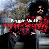 Reggie Watts: Why Shit So Crazy [DVD/CD] [PA]