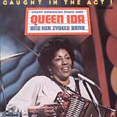 Queen Ida & Her Zydeco Band: Caught in the Act