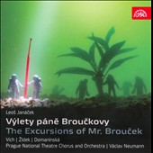 Leo Janacek: Vylety Pane Brouckovy (The Excursions of Mr. Broucek)