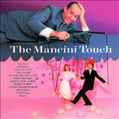 Henry Mancini: The Mancini Touch