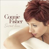 Connie Fisher: From Connie with Love *
