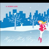 11 Acorn Lane: Happy Holy Days [Digipak]