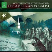 Boston Camerata/Joel Cohen (Early Music): American Vocalist: Spirituals & Folk Hymns *