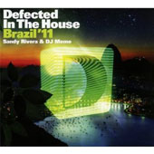 Various Artists: Defected In The House: Brazil 2011 (Mixed By Sandy Rivera & DJ Meme)