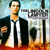 Cliff Martinez: The  Lincoln Lawyer [Original Score]