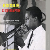 Slide Hampton: Jazz in Paris: Exodus