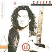 Billy Squier: 16 Strokes: The Best of Billy Squier
