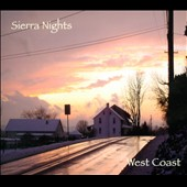 West Coast: Sierra Nights