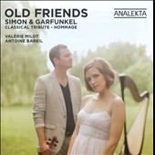 Old Friends: Simon & Garfunkel Classical Tribute / Valerie Milot, harp; Antoine Bareil, violin