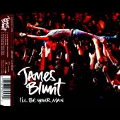 James Blunt: I'll Be Your Man [Single] [Slimline]