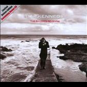 Bap Kennedy: Sailor's Revenge [Deluxe 2 CD] [Digipak]