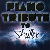 Various Artists: Piano Tribute to Skrillex