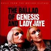Genesis P-Orridge: The Ballad of Genesis and Lady Jaye [Music from the Motion Picture] *