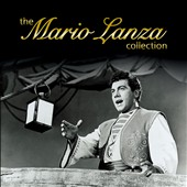 Mario Lanza (Actor/Singer): The Mario Lanza Collection [Signature]
