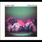 Echo Lake (South London): Wild Peace [Digipak] *