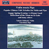 Chinese Music Series - Violin meets Pipa / Nishizaki, Dehal