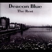 Deacon Blue: The Rest