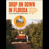 Various Artists: Drop on down in Florida: Field Recordings of African-American Traditional Music 1977-1980