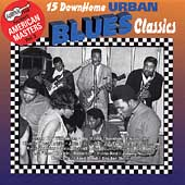 Various Artists: Arhoolie Presents American Masters, Vol. 2: 15 Down Home Urban Blues Classics
