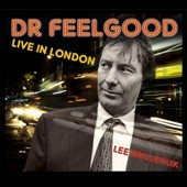 Dr. Feelgood (Pub Rock Band): Live in London