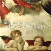 Renaissance Radio - Two and a half hours of music from Peter Philips and the Tallis Scholars