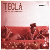 Tecla: We Are the Lucky Ones [Digipak]