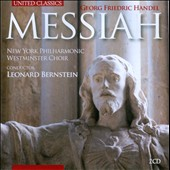Handel: Messiah / NY Phil.; Westminster Choir. Bernstein