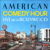 Various Artists: American Comedy Hour: Live From Hollywood