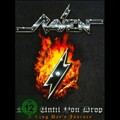 Raven (UK Band): Rock Until You Drop/A Long Days Journey