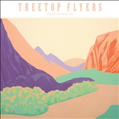 Treetop Flyers: The  Mountain Moves [Digipak]