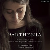 Parthenia (1613) - a collection of harpsichord pieces by Byrd, Bull, Gibbons / Catalina Vicens, harpsichord; Rebeka Ruso
