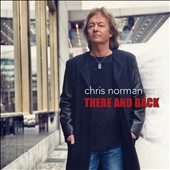 Chris Norman: There and Back