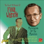Paul Weston: The  Great Hit Sounds of Paul Weston: Morningside of the Mountain