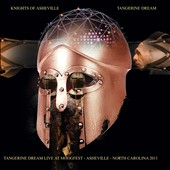 Tangerine Dream: Knights of Asheville: Live at Moogfest - Asheville, NC 2011