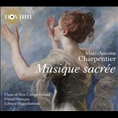Charpentier: Sacred Music / Choir of New College Oxford, Higginbottom