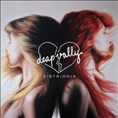 Deap Vally: Sistrionix *